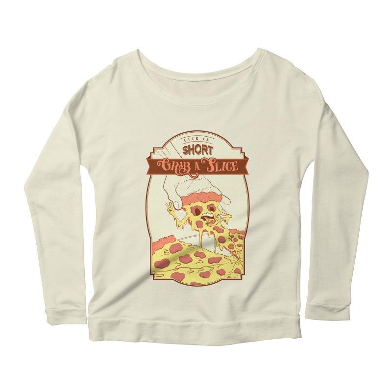 Pizza Love - Life is Short, Grab a Slice Women's Scoop Neck Longsleeve T-Shirt by Moon Bear Design Studio's Artist Shop