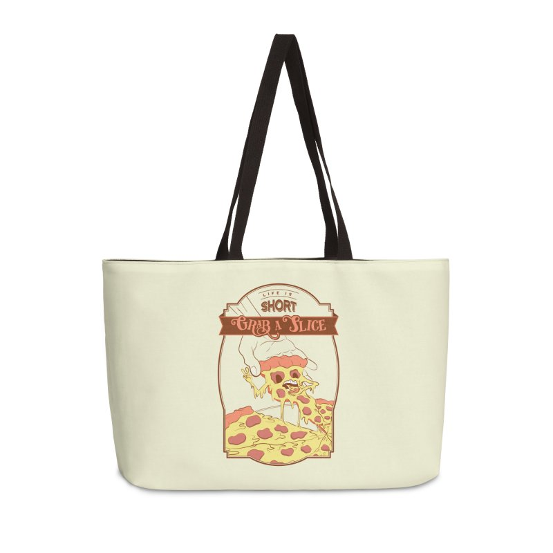 Pizza Love - Life is Short, Grab a Slice Accessories Weekender Bag Bag by Moon Bear Design Studio's Artist Shop
