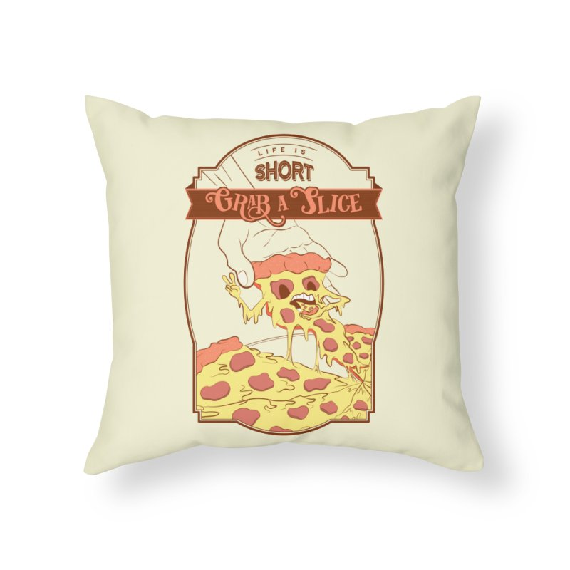 Pizza Love - Life is Short, Grab a Slice Home Throw Pillow by Moon Bear Design Studio's Artist Shop