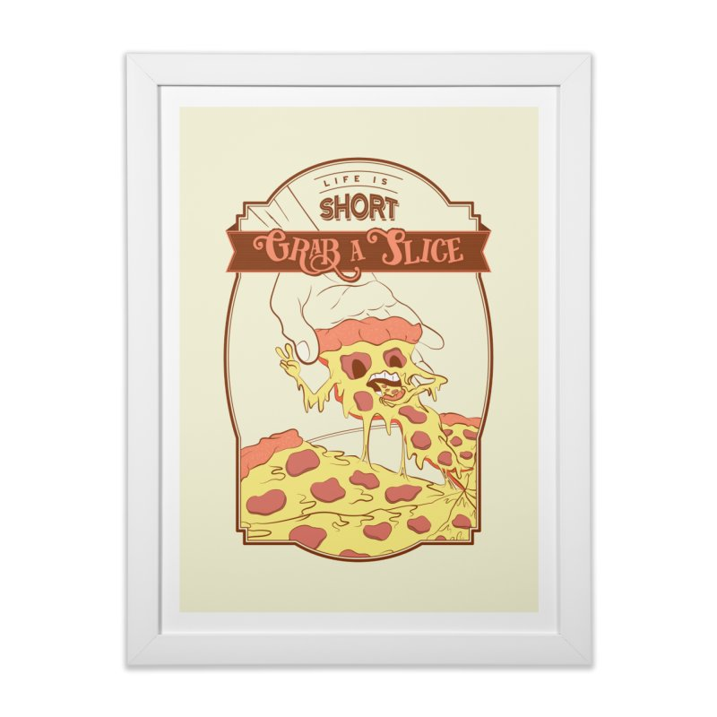 Pizza Love - Life is Short, Grab a Slice Home Framed Fine Art Print by Moon Bear Design Studio's Artist Shop