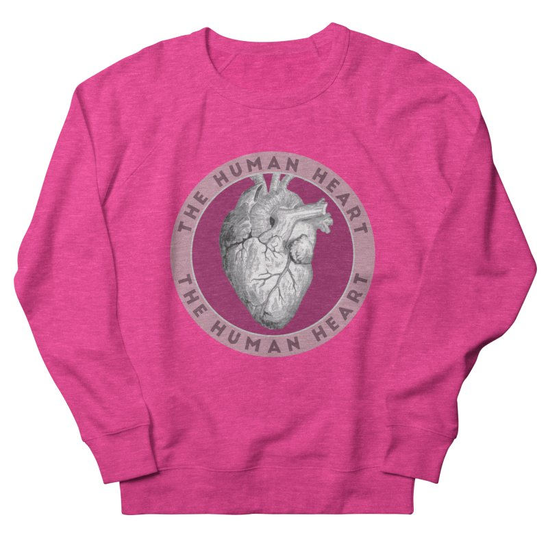The Human Heart Women's French Terry Sweatshirt by Moon Joggers's Artist Shop