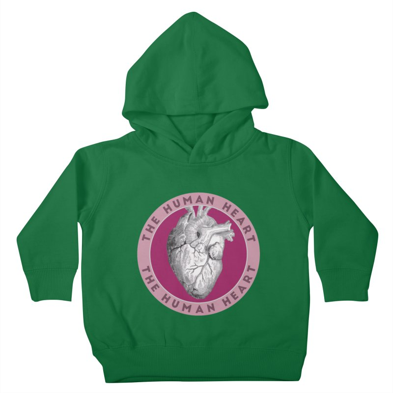 The Human Heart Kids Toddler Pullover Hoody by Moon Joggers's Artist Shop