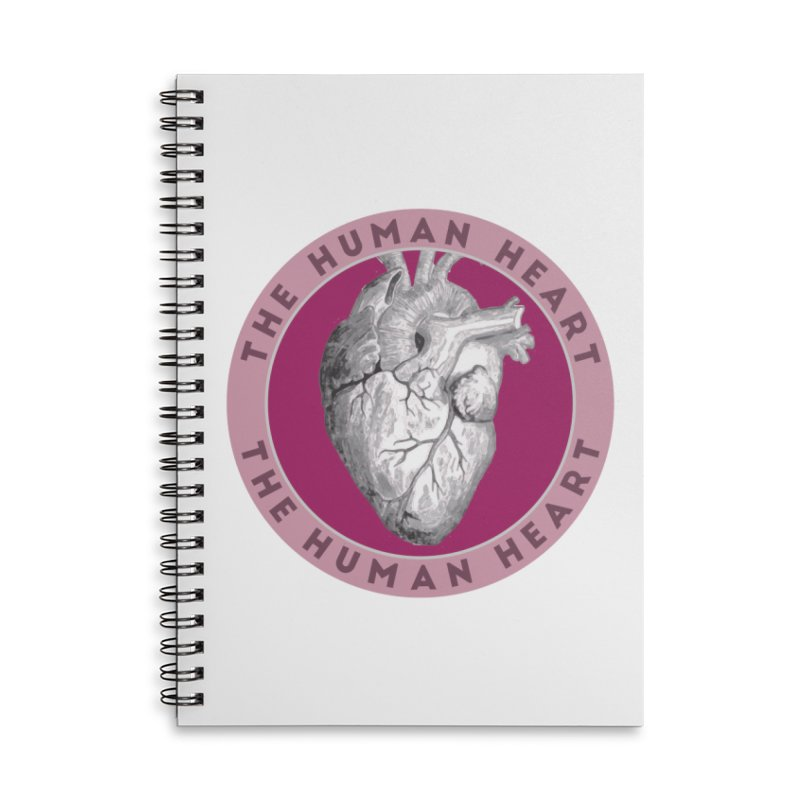 The Human Heart Accessories Lined Spiral Notebook by Moon Joggers's Artist Shop