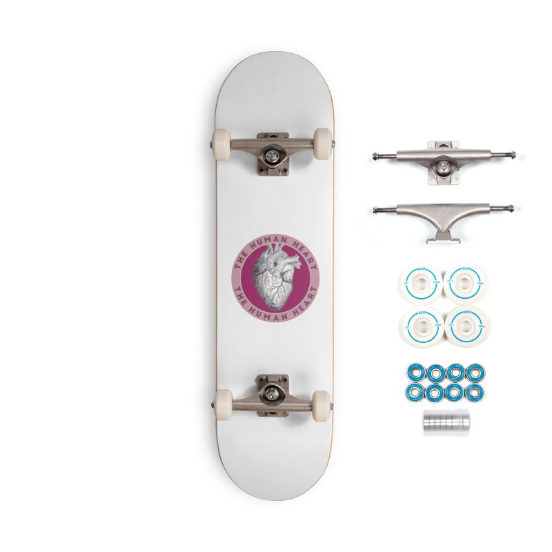 The Human Heart Accessories Complete - Basic Skateboard by Moon Joggers's Artist Shop