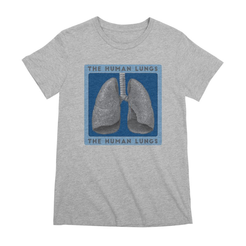 The Human Lungs Women's Premium T-Shirt by Moon Joggers's Artist Shop