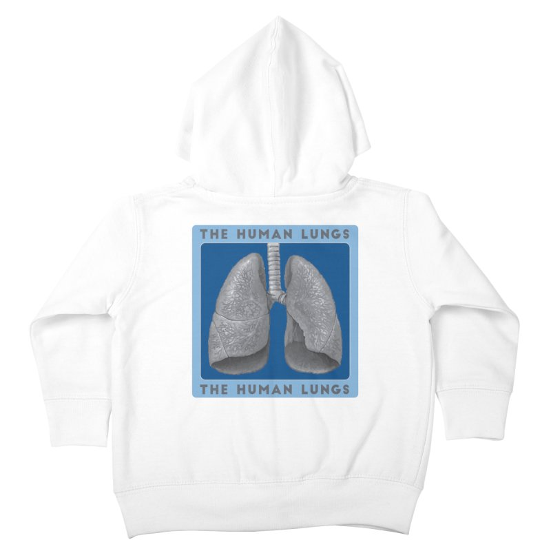 The Human Lungs Kids Toddler Zip-Up Hoody by Moon Joggers's Artist Shop