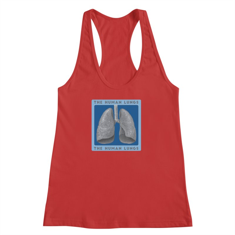 The Human Lungs Women's Racerback Tank by Moon Joggers's Artist Shop
