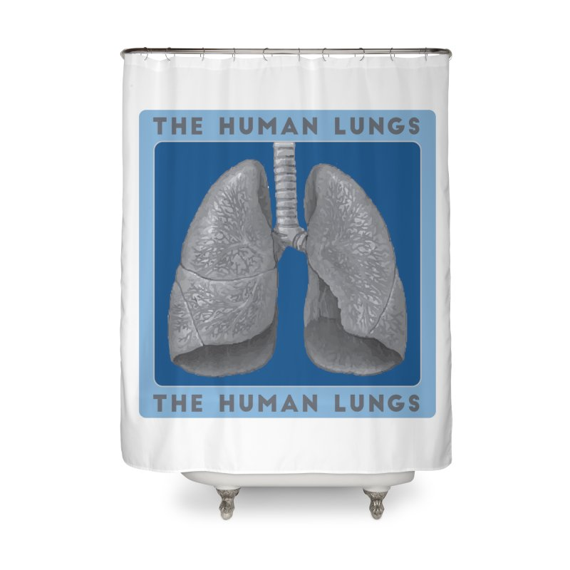 The Human Lungs Home Shower Curtain by Moon Joggers's Artist Shop
