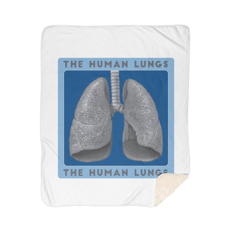 The Human Lungs Home Sherpa Blanket Blanket by Moon Joggers's Artist Shop