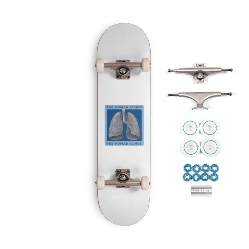 The Human Lungs Accessories Complete - Basic Skateboard by Moon Joggers's Artist Shop