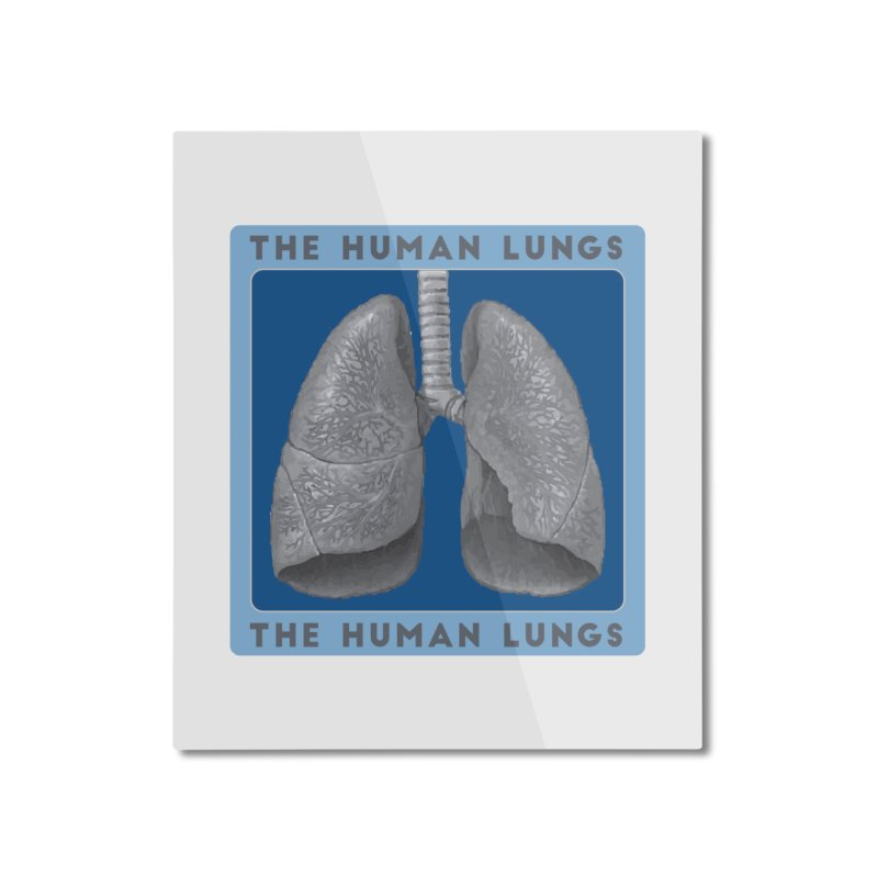 The Human Lungs Home Mounted Aluminum Print by Moon Joggers's Artist Shop