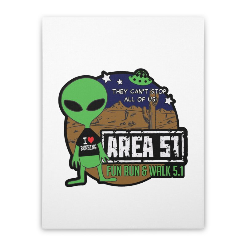 Area 51 5.1K Fun Run & Walk Home Stretched Canvas by Moon Joggers's Artist Shop