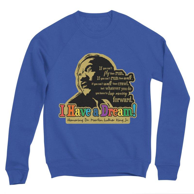I Have a Dream Men's Sponge Fleece Sweatshirt by Moon Joggers's Artist Shop