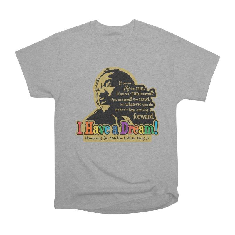 I Have a Dream Men's Heavyweight T-Shirt by Moon Joggers's Artist Shop