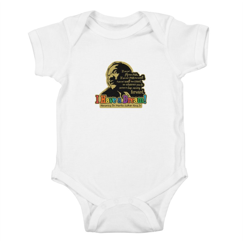 I Have a Dream Kids Baby Bodysuit by Moon Joggers's Artist Shop