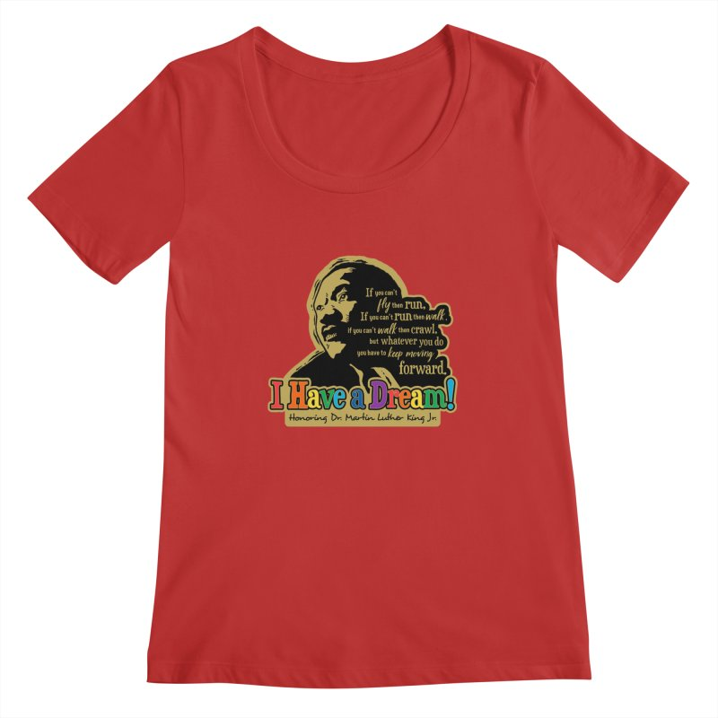 I Have a Dream Women's Regular Scoop Neck by Moon Joggers's Artist Shop
