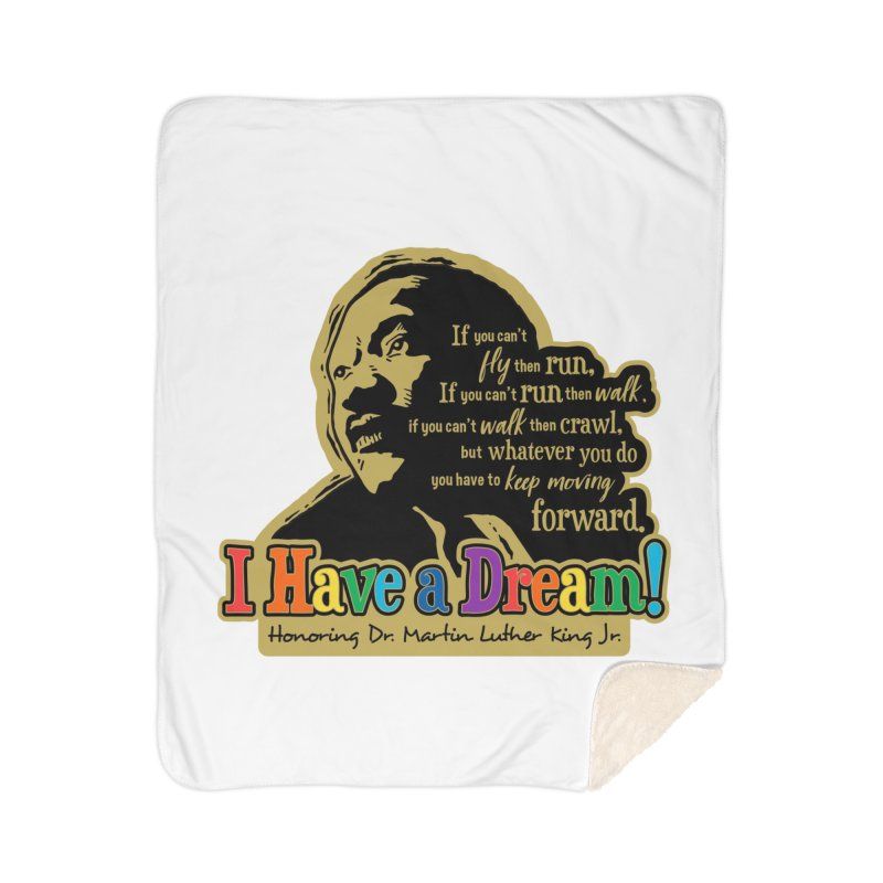 I Have a Dream Home Sherpa Blanket Blanket by Moon Joggers's Artist Shop