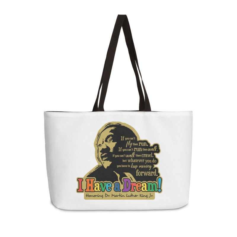 I Have a Dream Accessories Weekender Bag Bag by Moon Joggers's Artist Shop