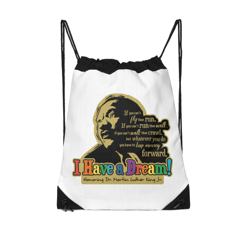 I Have a Dream Accessories Drawstring Bag Bag by Moon Joggers's Artist Shop