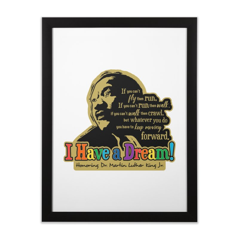 I Have a Dream Home Framed Fine Art Print by Moon Joggers's Artist Shop
