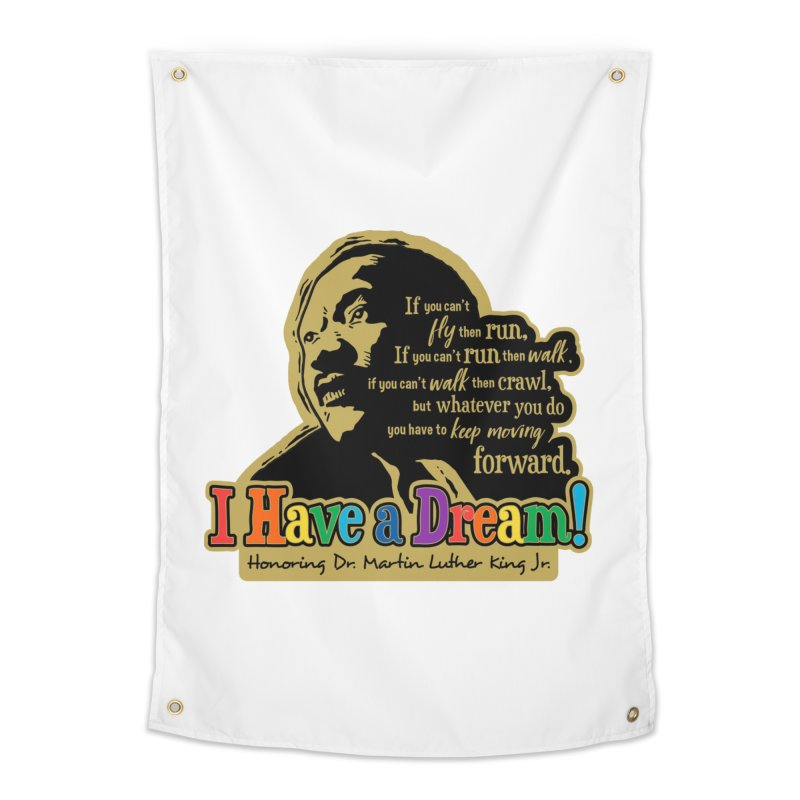 I Have a Dream Home Tapestry by Moon Joggers's Artist Shop