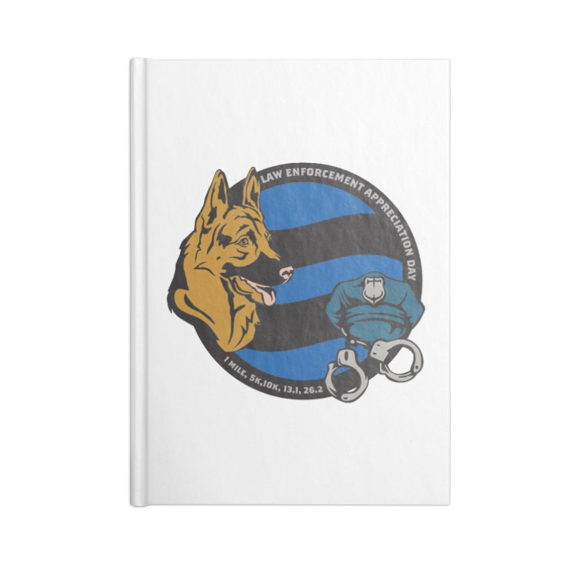 Law Enforcement Appreciation Accessories Lined Journal Notebook by Moon Joggers's Artist Shop