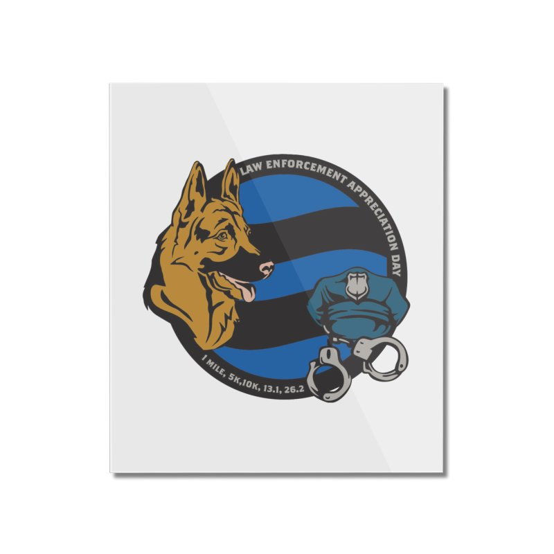 Law Enforcement Appreciation Home Mounted Acrylic Print by Moon Joggers's Artist Shop