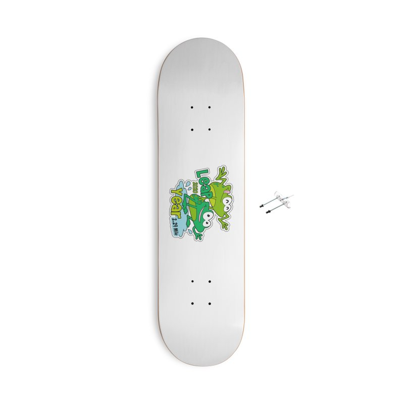 Leap Year 2020 Accessories With Hanging Hardware Skateboard by Moon Joggers's Artist Shop