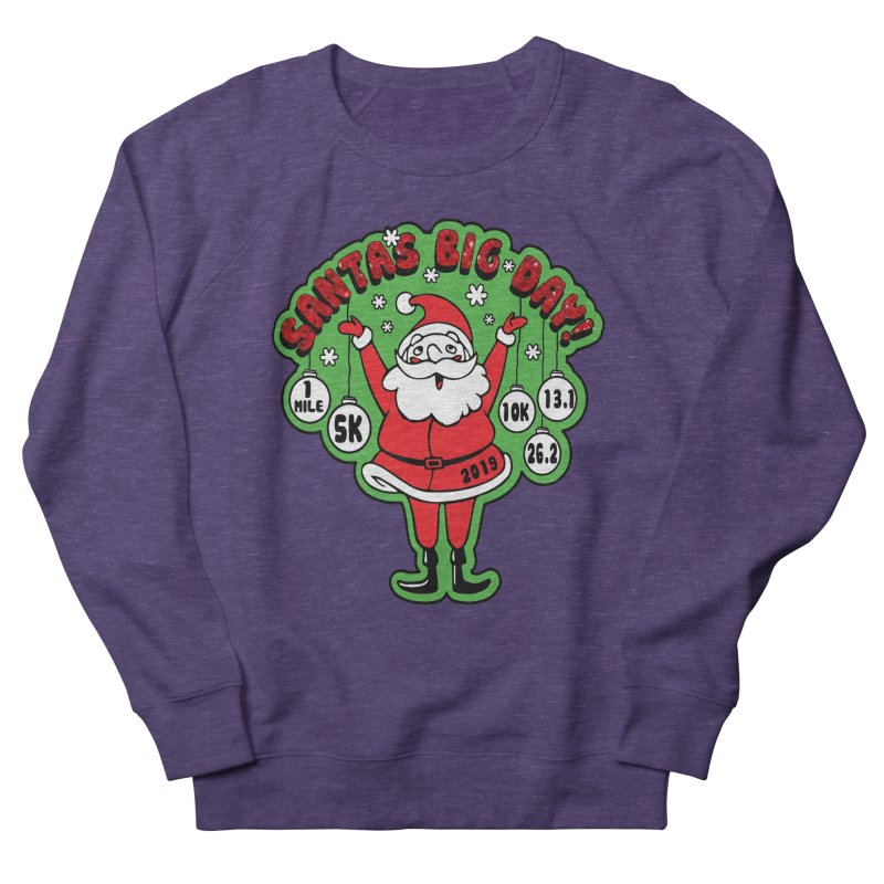 Santa's Big Day! Women's French Terry Sweatshirt by Moon Joggers's Artist Shop