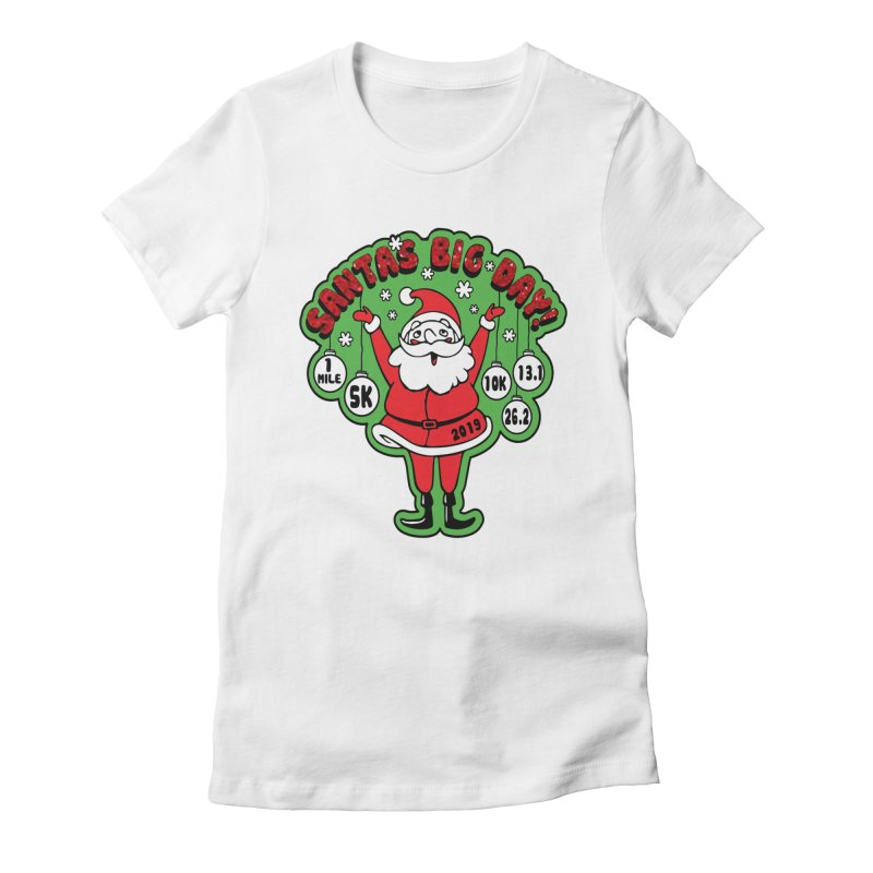 Santa's Big Day! Women's Fitted T-Shirt by Moon Joggers's Artist Shop