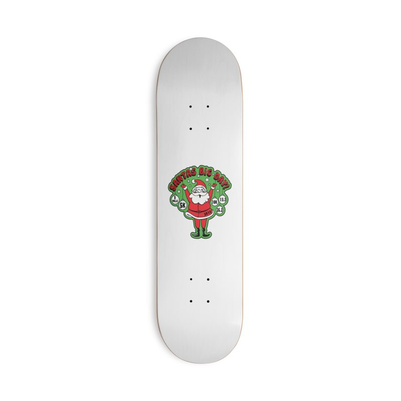 Santa's Big Day! Accessories Deck Only Skateboard by Moon Joggers's Artist Shop