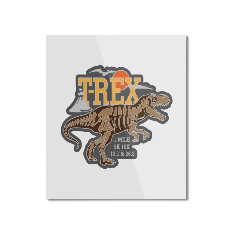 Dinosaurs! T-REX! Home Mounted Aluminum Print by Moon Joggers's Artist Shop