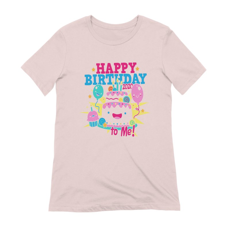 Happy Birthday to Me Women's Extra Soft T-Shirt by Moon Joggers's Artist Shop