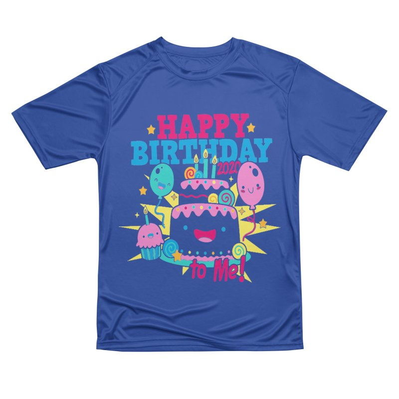 Happy Birthday to Me Men's Performance T-Shirt by Moon Joggers's Artist Shop