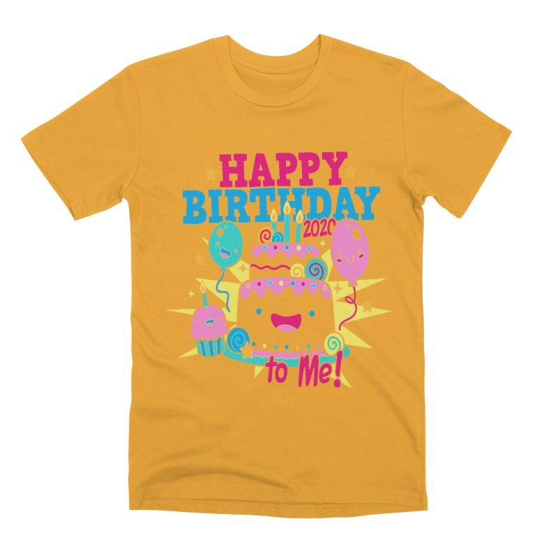 Happy Birthday to Me Men's Premium T-Shirt by Moon Joggers's Artist Shop