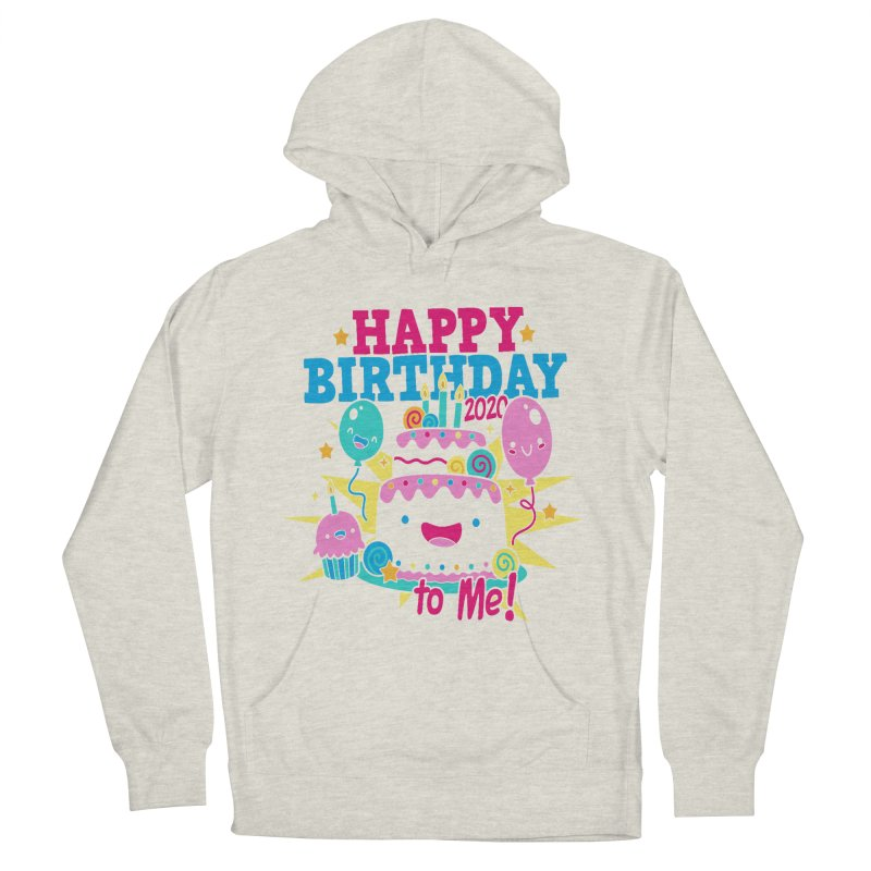 Happy Birthday to Me Men's French Terry Pullover Hoody by Moon Joggers's Artist Shop