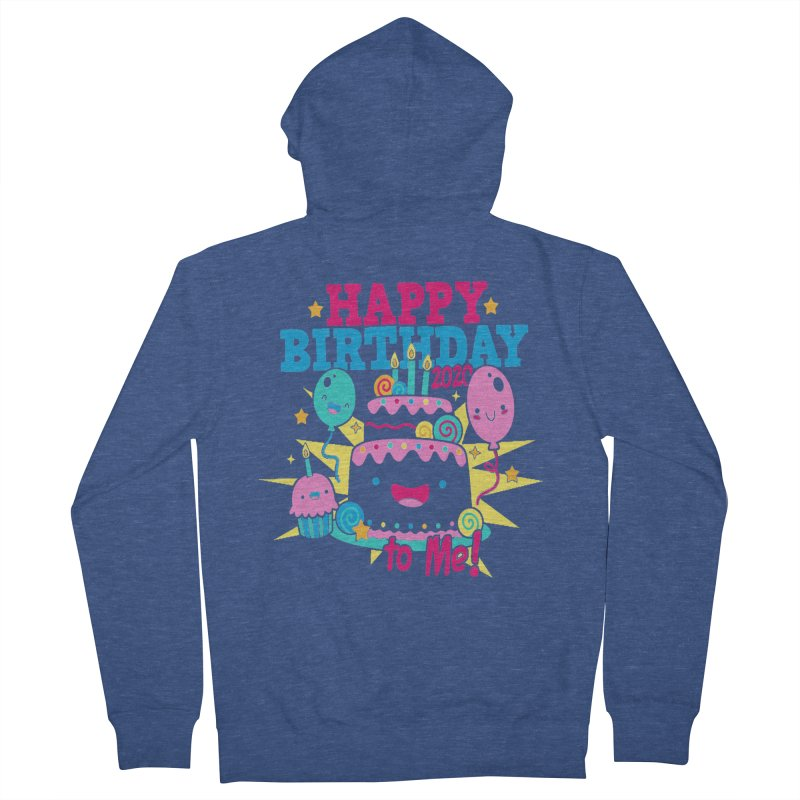 Happy Birthday to Me Men's French Terry Zip-Up Hoody by Moon Joggers's Artist Shop