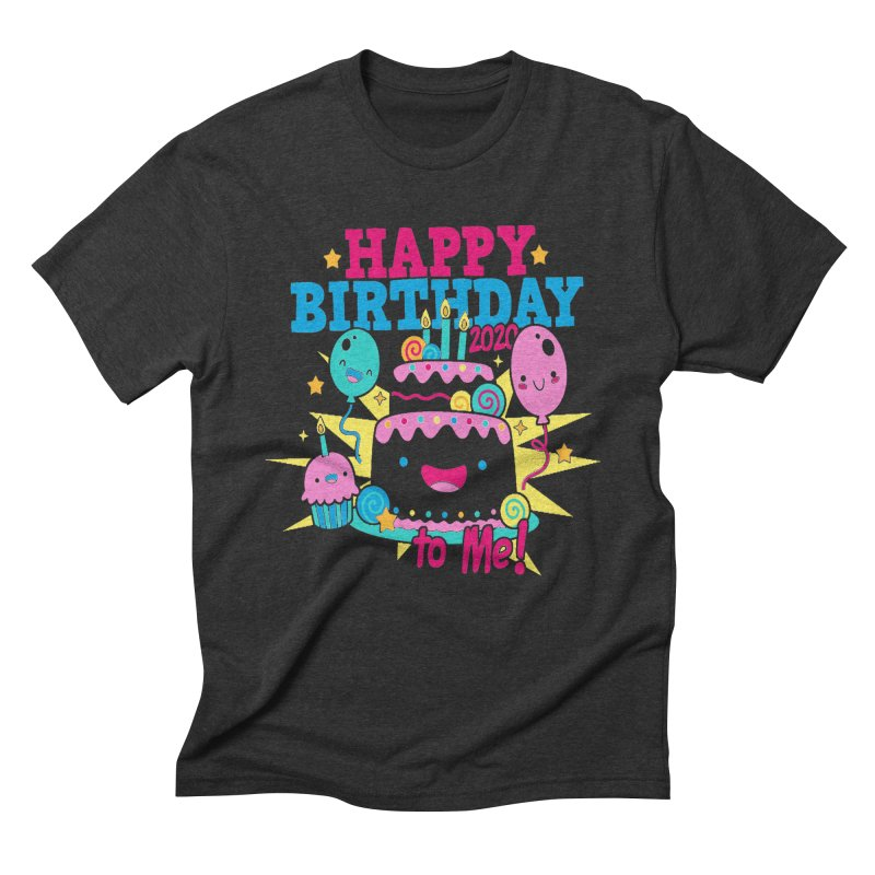 Happy Birthday to Me Men's Triblend T-Shirt by Moon Joggers's Artist Shop