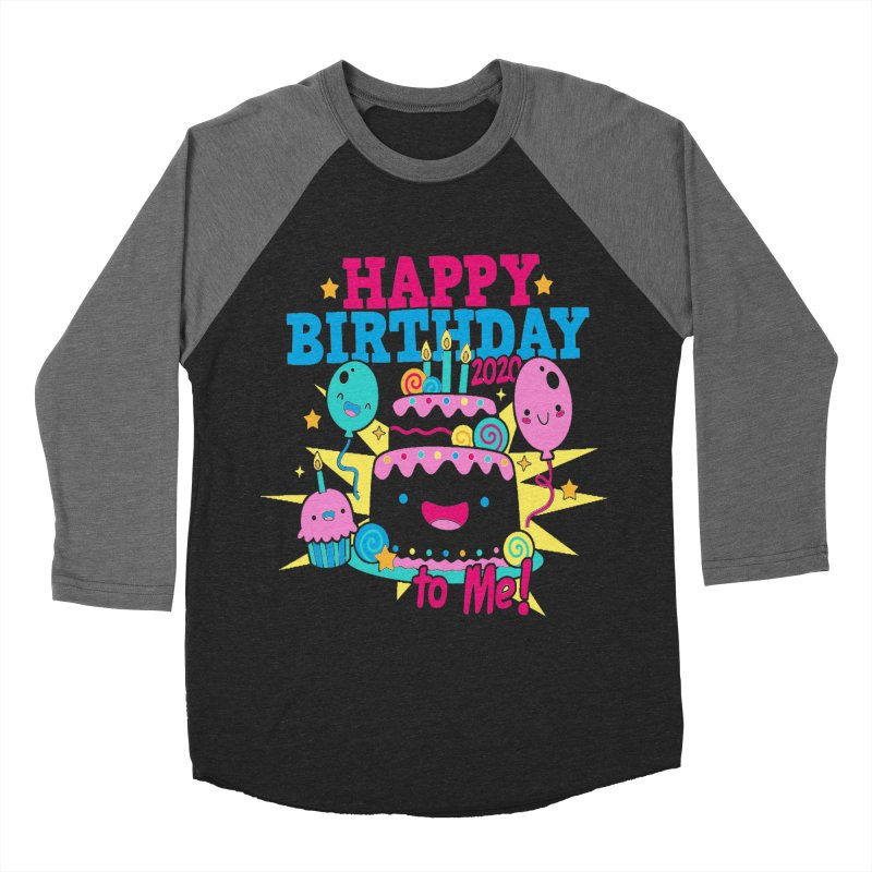 Happy Birthday to Me Men's Baseball Triblend Longsleeve T-Shirt by Moon Joggers's Artist Shop
