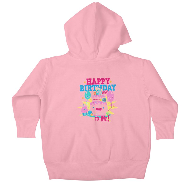 Happy Birthday to Me Kids Baby Zip-Up Hoody by Moon Joggers's Artist Shop