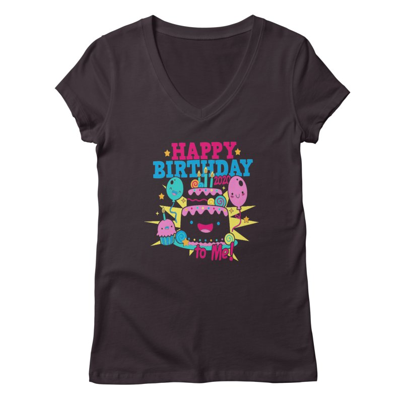Happy Birthday to Me Women's Regular V-Neck by Moon Joggers's Artist Shop