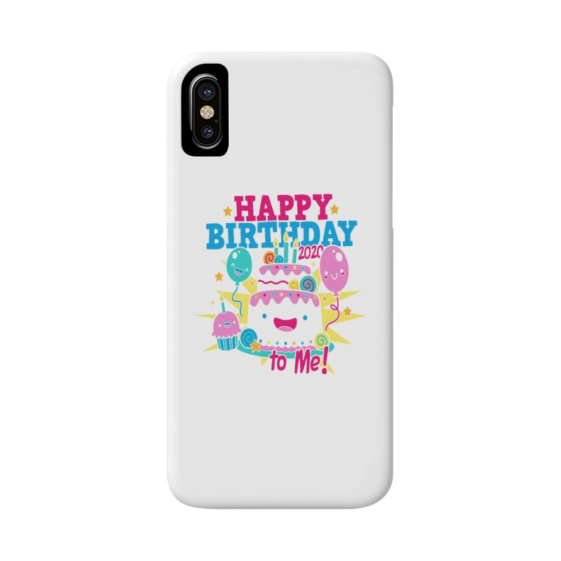 Happy Birthday to Me Accessories Phone Case by Moon Joggers's Artist Shop