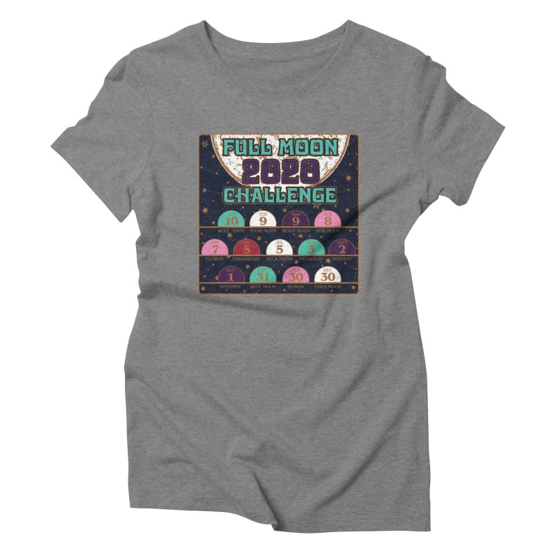 Full Moon Challenge 2020 Women's Triblend T-Shirt by Moon Joggers's Artist Shop
