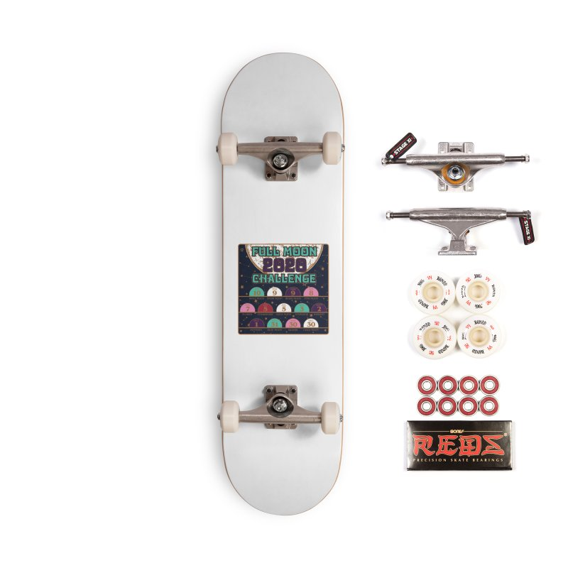 Full Moon Challenge 2020 Accessories Complete - Pro Skateboard by Moon Joggers's Artist Shop