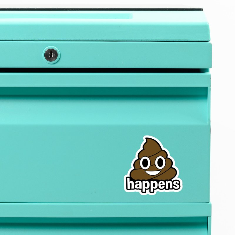 Poop Happens Accessories Magnet by Moon Joggers's Artist Shop