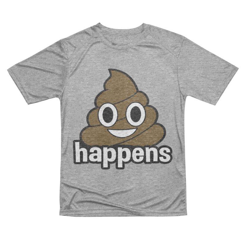 Poop Happens Men's Performance T-Shirt by Moon Joggers's Artist Shop