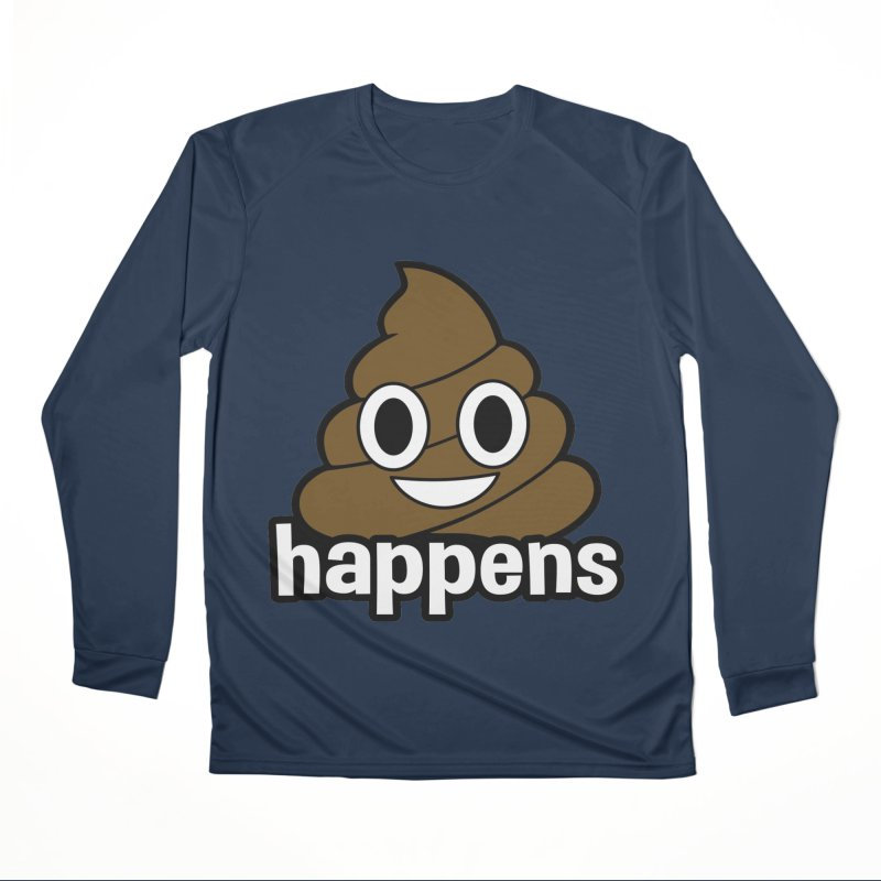 Poop Happens Men's Performance Longsleeve T-Shirt by Moon Joggers's Artist Shop