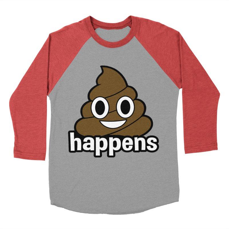 Poop Happens Men's Baseball Triblend Longsleeve T-Shirt by Moon Joggers's Artist Shop