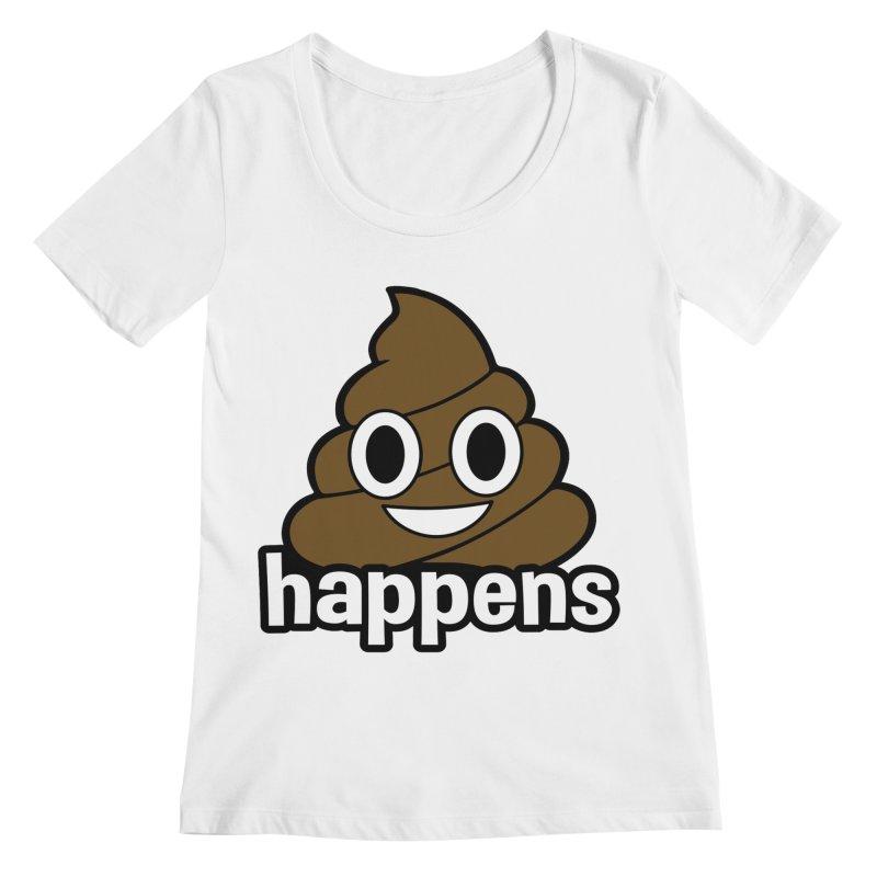 Poop Happens Women's Regular Scoop Neck by Moon Joggers's Artist Shop
