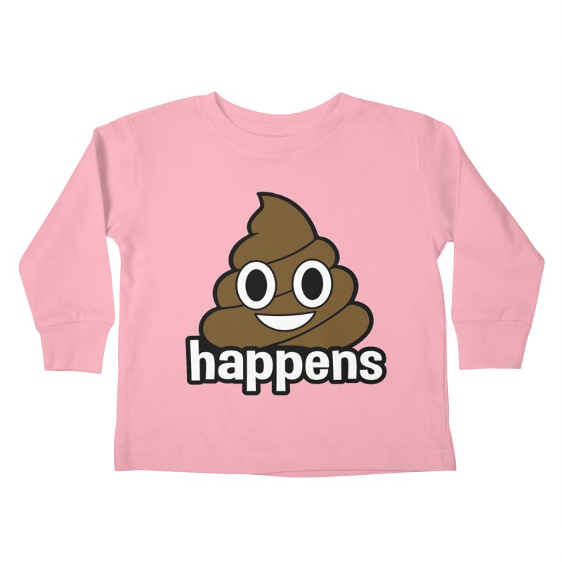 Poop Happens Kids Toddler Longsleeve T-Shirt by Moon Joggers's Artist Shop